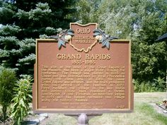 Grand Rapids, OH (Wood Co.) - Ohio Historical Marker # 6 - 87 with info about the town, on Rt. 65 across from Howard Cemetery. Wood County, The Buckeye State, Toledo Ohio, Ghost Towns, Wonderful Places, Cemetery, Markers, Trips, Facts