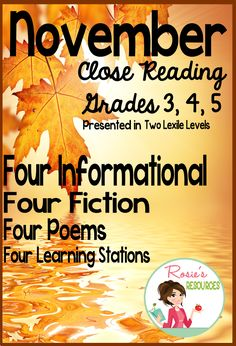 This reading packet has everything you need to teach close reading skills for the month of November. Each informational and literary selection is presented in two Lexile levels to meet your differentiation needs and includes 5 or 6 text dependent questions. Two traditional and two humorous poems are included. Poetry questions are presented in open-ended and objective format. To top it off are four November-themed learning stations.