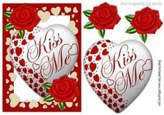 Kiss me heart  with red roses on Craftsuprint - View Now!
