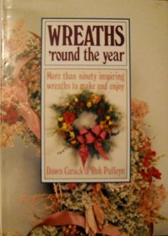 Hey, I found this really awesome Etsy listing at https://www.etsy.com/listing/520482974/wreaths-round-the-year-book-vintage