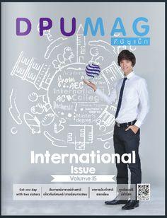 DPU MAG Vol. 14 http://issuu.com/dhurakijpundituniversity/docs/dpumag_15_final