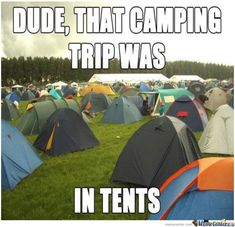 Great meme intro for camping