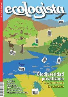 El Ecologista Verano - 2014 digital magazine - Read the digital edition by Magzter on your iPad, iPhone, Android, Tablet Devices, Windows 8, PC, Mac and the Web.