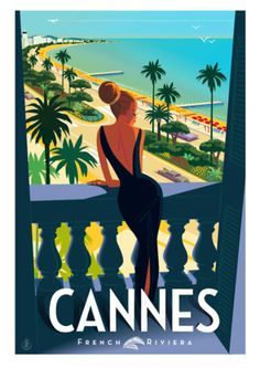 Vintage travel poster Cannes - travel tips - Fotoshooting Posters Decor, Art Deco Posters, Illustration Mode, Travel Illustration, French Illustration, Kunst Poster, Poster S, Retro Advertising, Vintage Advertisements