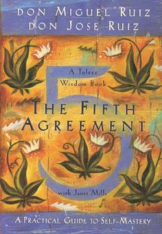 The Fifth Agreement: A Practical Guide to Self-Mastery (Toltec Wisdom) by Don Miguel Ruiz http://smile.amazon.com/dp/1878424610/ref=cm_sw_r_pi_dp_T-wQub1F2PZ7N