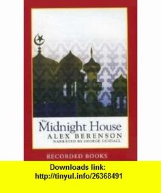The Midnight House [Unabridged] Playaway Preloaded Audio by Alex Berenson (Author), George Guidall (Narrator) (9781440786495) Alex Berenson, George Guidall , ISBN-10: 1440786496  , ISBN-13: 978-1440786495 ,  , tutorials , pdf , ebook , torrent , downloads , rapidshare , filesonic , hotfile , megaupload , fileserve