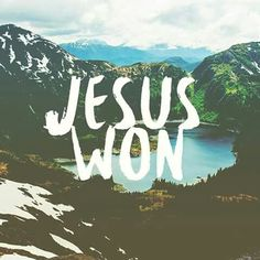Jesus won - this is the good news! He died and rose again, defeating the power of sin and death, so that we can live eternally free with Him. Just think about it. God is good. Give Me Jesus, My Jesus, How He Loves Us, Jesus Loves Me, Bible Quotes, Bible Verses, Devotional Quotes, Healing Scriptures, Faith Quotes