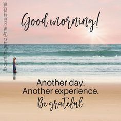 Good Morning and Happy 'Thankful Thursday'. Be grateful for all today brings you. #ThankfulThursday