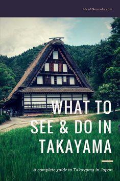 Visiting Japan? This is why Takayama should be on your Japan itinerary #japan #takayama #traveltips #shirakawago