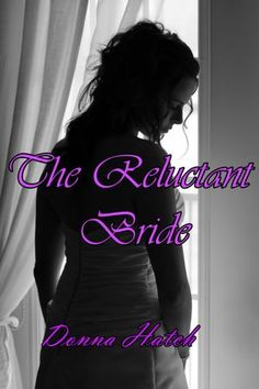 FREE NOOK BOOK on Barnes & Noble - The Reluctant Bride [NOOK Book]  by Donna Hatch