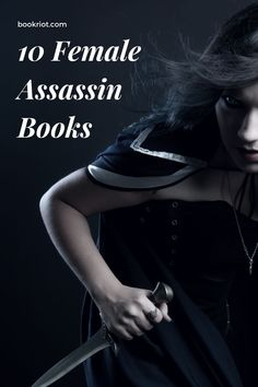 Death, justice, and survival are just the ways of the female assassin. book lists | books about female assassins | assassin books