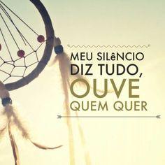 Meu Silêncio Diz Tudo...