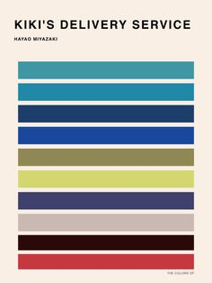 Designer and illustrator Hyo Taek Kim tapped into happy childhood memories of seeing Hayao Miyazaki's films and created The Colors of, a series of color palettes based on Miyazaki's body of work