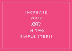 Increase your SEO in 2 easy steps with optimized images