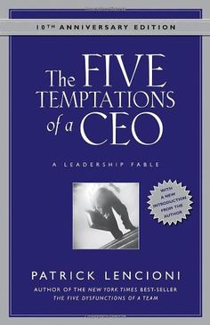 The Five Temptations of a CEO,  Anniversary Edition: A Leadership Fable by Patrick Lencioni http://www.amazon.com/dp/0470267585/ref=cm_sw_r_pi_dp_ncH9tb0H6NPWK