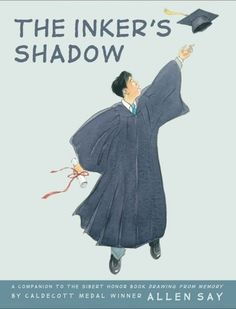 Randomly Reading: Asian Pacific American Heritage Month: The Inker's Shadow by Allen Say