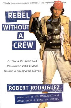"This book also changed the game re: independent filmmaking. Robert Rodriguez's ""Rebel Without A Crew""."