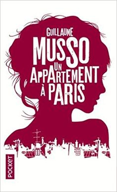 Amazon.fr - Un appartement à Paris - Guillaume MUSSO - Livres