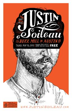 Justin Soileau hand drawn tour poster by Hoodzpah Art + Graphics #typography #illustration #vintage