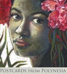 Postcards from Polynesia (2011) - 11th - 25th November 2011 - Gallery Aloft - Sydney