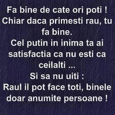 Mesaje frumoase despre caracter | Fă bine de cate ori poti! | mesajefrumoase.com Sad Words, True Words, Maxime, Motto, Inspirational Quotes, Motivational, Faith, Texts, Thoughts
