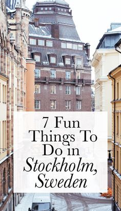 Looking for a fun European vacation? Try Stockholm. Here are some of my favorite things to do in Stockholm.