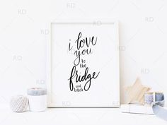 I love you to the fridge and back PRINTABLE Wall Art by RissDesign on Etsy