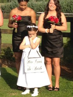 Here Comes the Bride sign...my favorite one