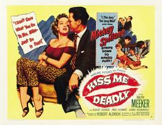 """Kiss Me Deadly"" (1955)"