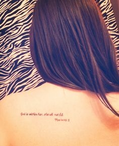 God is within her, she will not fall. psalm tattoos & p God Tattoos, Mini Tattoos, Future Tattoos, Body Art Tattoos, Sleeve Tattoos, Piercing Tattoo, Piercings, Recovery Tattoo, Autumn Tattoo