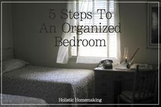 5 Steps To An Organized Bedroom - step-by-step guide
