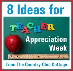 Teacher Appreciation Week Ideas ~ * THE COUNTRY CHIC COTTAGE (DIY, Home Decor, Crafts, Farmhouse)
