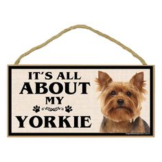 Imagine This Wood Breed Sign, It's All About My Yorkie ** Unbelievable dog item right here! : Dog Memorials