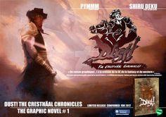 Dust! The Cresthaal Chronicles  Pub 2017 by Shiru-Deku