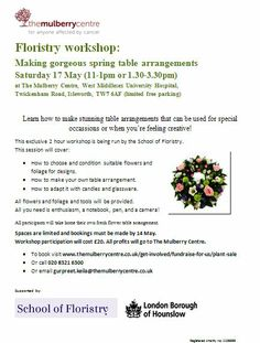 Fundraising Floristry Workshop: Sat 17 May at The Mulberry Centre. Learn how to make stunning table arrangements by the School of Floristry  you get to take home your fresh flower table arrangement! £20pp All profits go to The Mulberry Centre. www.themulberrycentre.co.uk/get-involved/fundraise-for-us/plant-sale Middlesex University, Richmond Upon Thames, Flower Table, Fundraisers, Plant Sale, Table Arrangements, Fresh Flowers, Centre, Workshop