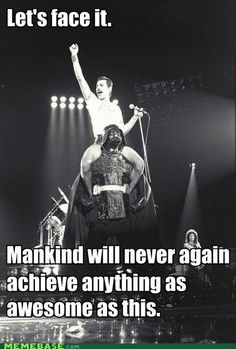 The increasing number of pins with Freddie Mercury in them makes me slightly more optimistic about the future of humanity. Freddie Mercury Riding Darth Vader - Funny memes that Queen Freddie Mercury, Freddie Mercury Quotes, Funny Videos, Funny Memes, Jokes, Funniest Memes, Memes Humor, Funny Gifs, Share Pictures