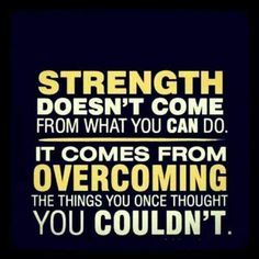 Strength does come from what you can do fitness workout exercise workout motivation. Fitness Motivation, Fitness Quotes, Fitness Goals, Exercise Motivation, Running Motivation, Exercise Quotes, Workout Quotes, Running Quotes, Fitness Fun