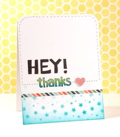 Hey Thanks – May 2014 Card Kit