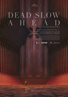 'Dead Slow Ahead' de Mauro Herce (España, 2015)