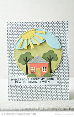 Card by Keisha Campbell [My Favorite Things (dies) Die-namics Cross-Stitch Circle STAX, Stitched Triple Peek-a-Boo Window & Edge, Sunny Skies; (stamps) Lined Up Dots Background, Mini Hexagon Background] Love Cards, Diy Cards, Housewarming Card, New Home Cards, Action Cards, Up Book, Mft Stamps, Beautiful Handmade Cards, Handmade Birthday Cards