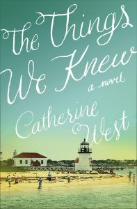 Giveaway at Liz Tolsma's website: The Things We Knew by Catherine West #BookGiveaway