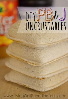 Pin for Later: Make These 86 Amazing Meals For $5 or Less Peanut Butter and Jelly Uncrustables Save money and make your own peanut butter and jelly uncrustables. Source: Living Well Spending Less