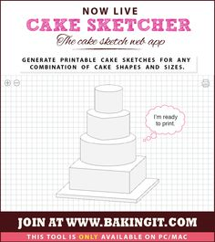 FREE Cake Sketcher web app - It draws a Cake Sketch/Template of your desired cake in various shapes and sizes. Handy print option lets you print your sketch so you can draw your designs on it!!