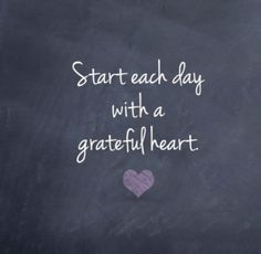 Just be nice. And grateful. And loving. Start Each Day With a Grateful Heart! - Studio Jewel