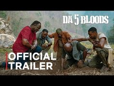 Da 5 Bloods 2020 Netflix Online New Web Series Release date: June 2020 Da 5 Bloods is the story of four African-American Vets Paul (Delroy Lindo), Otis (Clarke Peters), Eddie (Norm Lewis), Best Drama Movies, New Movies, Movies To Watch, Movies 2019, Funny Movies, Trailer Song, Official Trailer, Movie Trailers, Netflix Online