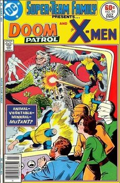 Super-Team Family: The Lost Issues!: The Doom Patrol and The X-Men