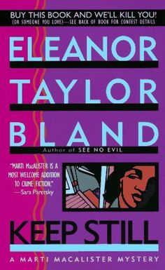 Keep Still (Marti MacAlister #5) by Eleanor Taylor Bland