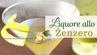 Come fare il liquore allo zenzero in casa? Ecco la ricetta per fare un liquore digestivo di zenzero, da bere dopo i pasti o da usare per creme e torte.