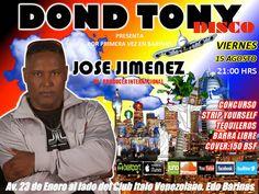 Este VIERNES 15/8/2014 José Jiménez se estará Presentando en Dond Tony Disco - Barinas.! Jose Jimenez Official Website   Blog