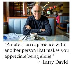 Larry David on Dates